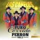 Los Canelos de Durango Puro Corrido Perrón Con Banda, Vol. 2