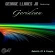 George Llanes Jr./Gerideau Rebirth of a People