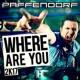 Paffendorf Where Are You 2K17