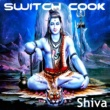 Switch Cook Shiva