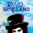 Rino Gaetano Ma il cielo è sempre più blu (Extended Version)