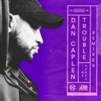 Dan Caplen Trouble (feat. Ms Banks) [One Bit Remix]
