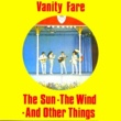 Vanity Fare I Live for the Sun