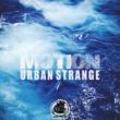 Urban Strange Motion