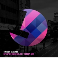 Sinner & James Psychedelic Trip