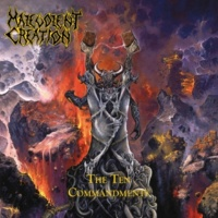 Malevolent Creation The Ten Commandments (Deluxe)