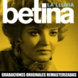 Betina La lluvia (2018 Remastered Version)