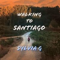 Sylvia G Walking to Santiago