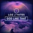Loz J Yates Down on My Knees