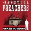 The Barstool Preachers Grazie Governo