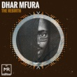Dhar Mfura The Rebirth EP