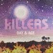 ザ・キラーズ Day & Age [Bonus Tracks]