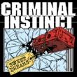 Criminal Instinct Sweet Dreams