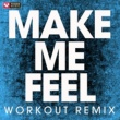 Power Music Workout Make Me Feel