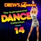 The Hit Crew Drew's Famous The Instrumental Dance Collection [Vol. 14]