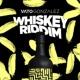 Vato Gonzalez Whiskey Riddim