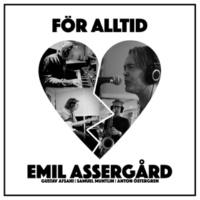 Emil Assergård För alltid