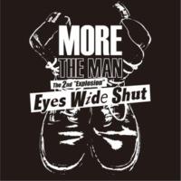 MORE THE MAN Eyes Wide Shut Part.1