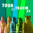 Various Artists Tour De Traum XV