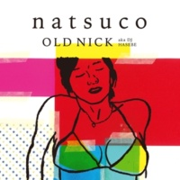 OLD NICK aka DJ HASEBE Flash&Light, Magic&Night feat. やけのはら