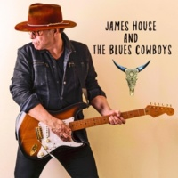 James House and The Blues Cowboys Moving on Over