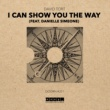 David Tort I Can Show You The Way (feat. Danielle Simeone)