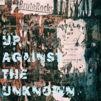 BruteRocks Up Against The Unknown