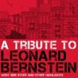 Various Artists A Tribute to Leonard Bernstein