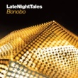 Lapalux Late Night Tales: Bonobo