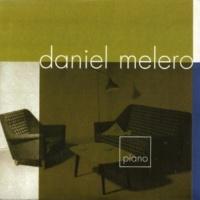 Daniel Melero Quiero Estar Entre Tus Cosas