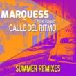Marquess Calle del Ritmo (Summer Remixes)