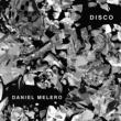 Daniel Melero Disco