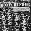 Bonecrusher Every Generation