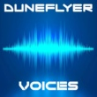 Duneflyer Voices