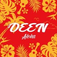 DEEN Aloha