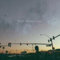 Miyuu Until the rain stops