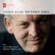 Thomas Allen,Stephen Higgins&Lucy Crowe September Songs