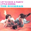 The Rivieras Let's Have a Party
