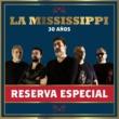 La Mississippi Reserva Especial - 30 Años