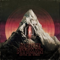 Monte Pittman Better or Worse
