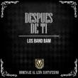Los Bam Band Después de Ti