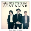 ALL CITY STEPPERS STAY ALIVE