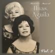 Las Hermanas Águila Historia Musical, Vol. 2