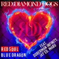 RED DIAMOND DOGS feat. DOBERMAN INFINITY, JAY'ED, MABU RED SOUL BLUE DRAGON