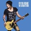 Ryan Roxie Me Generation