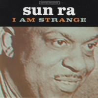 Sun Ra I Am an Instrument