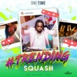 Squash Trending