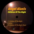 Angel Alanis Children of the Night