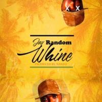 Jay Random Whine