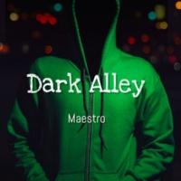 Maestro Dark Alley